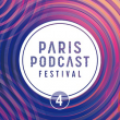 PARIS PODCAST FESTIVAL 2021